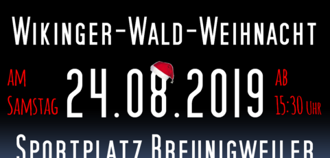 Wikinger-Wald-Weihnacht am 24. August 2019