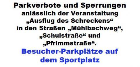 Ausflug des Schreckens: Sperrungen Pfrimm- und Schulstraße / Parkverbote: Mühlbachweg, Schul- und Pfrimmstraße betroffen!